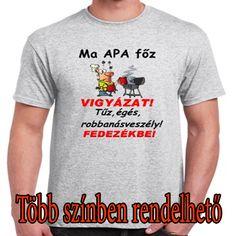 Ma apa főz ! Mens Tops, T Shirt, Fashion, Supreme T Shirt, Moda, Tee Shirt, Fashion Styles, Fashion Illustrations, Tee