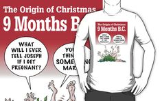 The Origin of Christmas, 9 Months B.C. by atheistcards