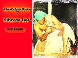 $12 Afro-Cuban Dance Class w/Silfredo LaO
