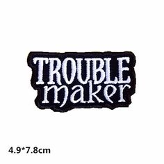 New to craftapplique on Etsy: trouble maker cool Patch Embroidered Patch Perfect full Embroidery iron on patch sew on patch (5.00 USD)