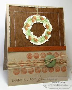 September SOTM Thankful For You Card by Joan Ervin #Stampofthemonth, #Thanksgiving, #Cardmaking, http://tayloredexpressions.com/kits.html