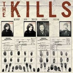 The Kills // Keep on your mean side