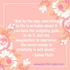 Happy Words of Wisdom Wednesday! This week's quote is from #SylviaPlath Just remember, we're all in the same boat with self-doubt... maybe we should kick his arse overboard.  #WordsOfWisdomWednesday #AuthorLife #