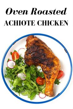 OVEN ROASTED ACHIOTE CHICKEN PINTEREST. Mexican spices, great rub marinate spice for chicken. Easy mexican dinner recipe