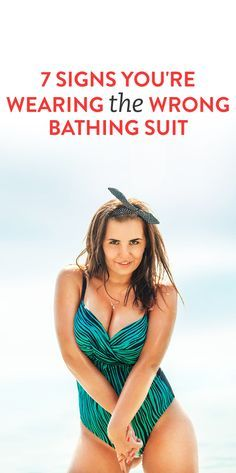 7 Signs You're Wearing The Wrong Bathing Suit