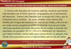 """MISIONEROS DE LA PALABRA DIVINA: MEDITACIÓN DEL EVANGELIO - """"LIBERADOS POR EL HIJO ..."""