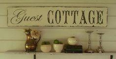 Guest Cottage Vintage style chippy cottage sign