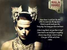 Quote to Remember: MOULIN ROUGE! [2001] this is one of my favorite movies. Such beautiful singing.