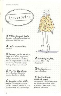 Parisian Chic: A Style Guide by Inès de la Fressange | Accessories Faux Pas