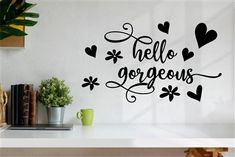 Graffiti Painting, Hand Painting Art, Vinyl Wall Decals, Wall Stickers, Bathroom Vinyl, Hello Gorgeous, Vinyl Lettering, Textured Walls, Something To Do
