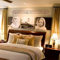 Love Laughter & Happily Ever After. I want to do something like this over our bed. Love the canvases of the kids!