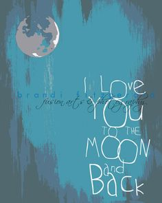 I Love You To The Moon and Back Art Print By Brandi Fitzgerald - contemporary - artwork - Etsy Quotes About Love And Relationships, Relationship Quotes, Love Signs, Neon Signs, Back Art, Moon Print, Army Love, Contemporary Artwork, Love Notes