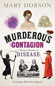 """Read """"Murderous Contagion A Human History of Disease"""" by Mary Dobson available from Rakuten Kobo. Disease is the true serial killer of human history: the horrors of bubonic plague, cholera, syphilis, smallpox, tubercul. Jackson 5, Free Reading, Reading Lists, Got Books, Books To Read, Bbc History, E Reader, What To Read, Book Photography"""