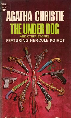 The Under Dog and Other Stories by Agatha Christie.  Dell edition, 1969.