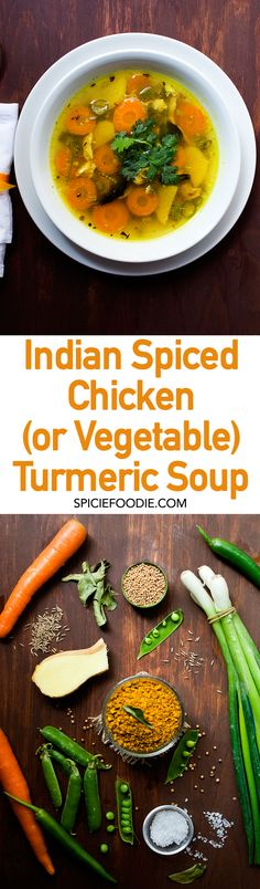 Indian Spiced #Chicken or Vegetable #Turmeric #Soup