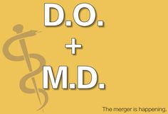 A Unified ACGME.  http://www.osteopathic.org/inside-aoa/Pages/ACGME-single-accreditation-system.aspx