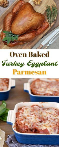Oven Baked Turkey Eggplant Parmesan