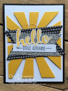 Hello Little Sunshine ~ by Breelin Renwick | Craft-somnia Momma