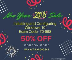 """Learn how to installing & configuring windows and their updated fundamentals. Take updated study and practice material for Installing and Configuring Windows 10 Exam 70-698 from here: https://www.certmagic.com//70-698-certification-practice-exams.html and use Coupon Code """"whatagood1"""" & Avail 50% #OFF. #IT #Trainingmaterial #learningmaterial #Microsoft #dumps #testmaterial #NewYearSale #Newyeardiscount #50% #discount #OFF #2K18 #NewYear #NewYou #HappyNewYear"""