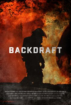 Poster for Backdraft by Scott Saslow. #backdraft #ronhoward #briangrazer #kurtrussell #williambaldwin #scottglenn #jenniferjasonleigh #rebeccademornay #donaldsutherland #jtwalsh #robertdeniro #drama #thriller #firefighter #firefighters #arson #chicago #90s #hanszimmer #movieposter #graphicdesign #posterdesign #fanart #alternativefilmposter #alternativemovieposter #photoshop
