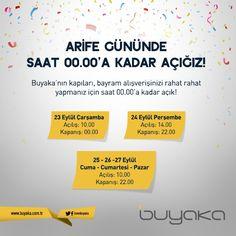 Arife gününde saat 00:00'a kadar açığız! #Buyaka #Açılış #Kapanış #BayramSaatleri #BayramAlışverişi #BuyakaBiBaşka