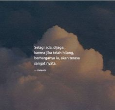 Best quotes indonesia cinta truths so true ideas - Quotes Quotes Rindu, Nature Quotes, Mood Quotes, People Quotes, Bible Quotes, Motivational Quotes, Inspirational Quotes, Poetry Quotes, Quotes Lucu