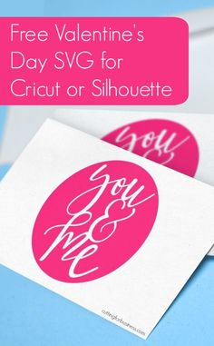You and Me Free Valentine's Day SVG for Silhouette Cameo or Cricut Crafters - by cuttingforbusiness.com