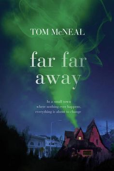 Far Far Away by Tom McNeal.  This book, narrated by the ghost of Jacob Grimm, is an absolute and utter delight.  It's also something of a thriller, complete with a psychopathic villain.  Highly recommended.