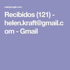 Recibidos (121) - helen.kraft@gmail.com - Gmail