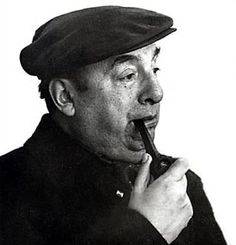 Pablo Neruda, poet and author of Twenty Love Poems and a Song of Despair