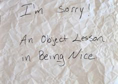 Crumpled Paper: An Object Lesson in Being Nice - Boy: Noise Covered in Dirt Kids Church Lessons, Youth Lessons, Fhe Lessons, Bible Lessons For Kids, Sunday School Lessons, Children Church, Devotions For Kids, Youth Devotions, Bible Object Lessons