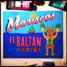 Mariscos El Baltan, is the first in a series of paintings I've started based on 2 of my favorite things- Mexican hand painted signage (rotulos) and Kaiju. $65