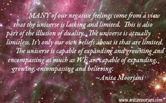"""""""Many of our negative feelings come from a view that the Universe is lacking and… Inspire Others, Inspire Me, Anita Moorjani, Jim Rohn Quotes, Compassion Quotes, Love Quotes, Inspirational Quotes, Self Acceptance, Empowering Quotes"""
