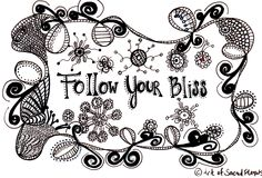 Follow Your Bliss - Art Print - Doodle - Zentangle