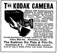 "Advertisement for the Kodak camera, c, 1889. George Eastman's camera, simple enough for anyone ""who can wind a watch,"" played a major role in making photography every person's art form."