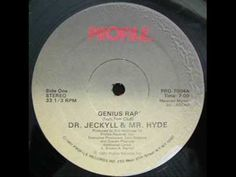 Dr. Jeckyll & Mr. Hyde - Genius Rap *posted by Hip Hop Fusion