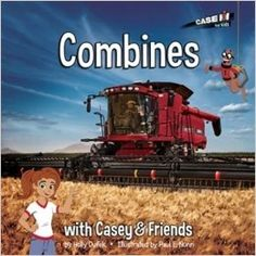 Combines by Holly Dufek - Recommended by American Farm Bureau Foundation for Agriculture