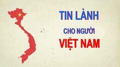 Tin Lành cho người Việt - Câu chuyện phúc âm
