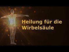 ★ Heilung für die Wirbelsäule | solavana.eu ★ - YouTube Bum Workout, Chakra Meditation, Life Is Beautiful, Affirmations, Mindfulness, Fitness, Cornelius, Youtube, Dna