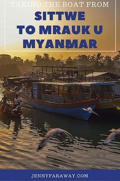 On the River: Taking the Boat From Sittwe to Mrauk U in Myanmar: