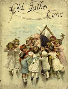 Book, Old Father Time and His 12 Children. Illustrated by Harriet N.Bennett.