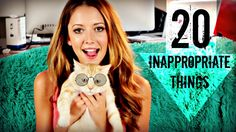 20 INAPPROPRIATE FACTS ABOUT ME