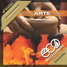 Coletivo Arte Cerâmica - ECO CHAIN EXPERIENCE  A valorização do patrimônio imaterial, um ação pioneira de integração entre cultura, indústria e comunidade, com o objetivo de geração de renda, incentivo à arte e produção industrial sustentável.