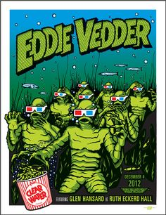 Past concert. Eddie Vedder concert with Glen Hansard at Ruth Eckerd Hall in Clearwater on 04 Dec Tour Posters, Band Posters, Music Posters, Concert Rock, Glen Hansard, Pearl Jam Posters, Pearl Jam Eddie Vedder, Horror Pictures, Famous Monsters