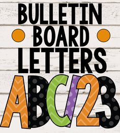 Decorate your classroom, bulletin board, or door for Halloween with   these bulletin board letters! This set has 40+ characters that each come   in 4 colors (orange, black, green, & purple) and 2 patterns (polka   dot & chevron) to fit all of your decorating needs!