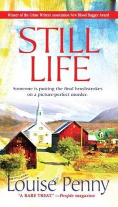 Read Still Life (Chief Inspector Armand Gamache, #1) Full Book PDF