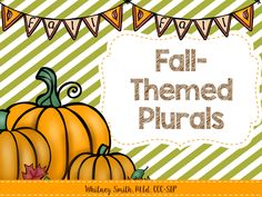 Let's Talk! with Whitneyslp: FALLing In Love with PLURALS! Pinned by SOS Inc…