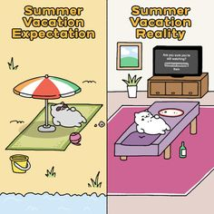 """""""It's summer! You should be outside!"""""""