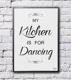 My kitchen is for dancing - 70x50cm od TastyTexty