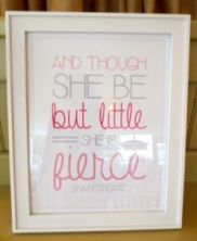 And though she be but little...